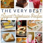 The Very Best Copycat Coffeehouse Recipes