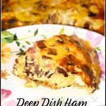 Deep Dish Ham and Gouda Quiche