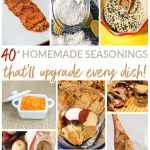 40+ Homemade Seasonings That'll Upgrade Every Dish!
