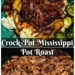 Crock-Pot Mississippi Pot Roast