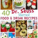 40+ Dr. Seuss Themed Food and Drink Recipes