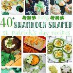 40+ Lucky Shamrock Shaped St Patrick's Day Recipes