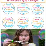 End of School Year Summertime Bubble Gift Idea For Kids | Free Printable Tags
