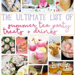 The Ultimate List of Summer Tea Party Treats and Drinks